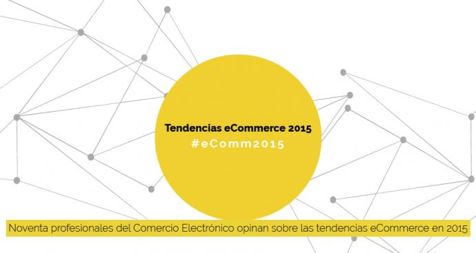 Tendencias-del-ecommerce-para-2015-e1419264397702-690x367